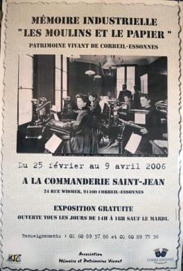 Exposition MPV 2006 - Mémoires Industrielle : Les Moulins et le Papier - Corbeil-Essonnes