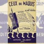 Chanson populaire de 1944 : Ceux du Maquis interprétée par Maurice Van Moppès